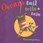 Oscar Tail Tells a Tale - Marcos Almada Rivero - Edelvives Infantil