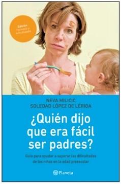 portada ¿Quién Dijo Que Era Fácil Ser Padres?