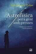 Astrofísica per a gent amb presses (Llibres a l'Abast)