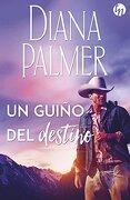 Un Guiño del Destino - Diana Palmer - Top Novel