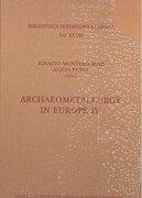 Archaeometallurgy in Europe IV (Biblioteca Praehistorica Hispana)