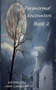 Paranormal Encounters Book 2