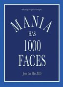 Mania Has 1000 Faces: Making Diagnosis Simple