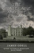 The Chatelaine and the Enigma (Queen Victoria's Magicians)