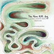 The Nine A.M. Jog: Musings, Vignettes, Poems II