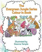 The Evergreen Jungle Series Colour In Book