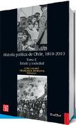 Historia Politica de Chile 1810-2010 (2) Estado y Sociedad - Iván Jaksic - Fondo De Cultura Económica