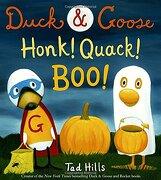 Duck & Goose, Honk! Quack! Boo! (libro en Inglés) - Tad Hills - Schwartz & Wade