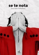 Se te Nota - Juan Pablo Sutherland - Los Perros Románticos