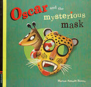 Oscar and the Mysterious Mask - Marcos Rivero Almada - Edelvives Infantil
