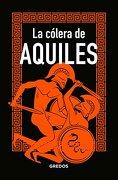 La Cólera de Aquiles - Marcos Jaen Sanchez - Gredos