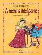 A Menina Inteligente (Em Portuguese do Brasil)