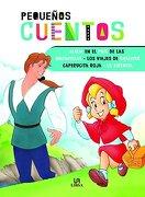 Alicia en el País de las Maravillas, los Viajes de Gulliver, Caperucita Roja y la Sirenita - Equipo Editorial - Libsa