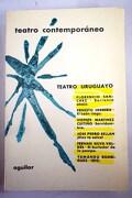 Teatro uruguayo:: Barranca abajo; El león ciego; Servidumbre; ¡Dios te salve!; El burlador de la pampa; 1810