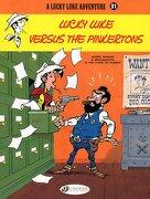Lucky Luke Versus the Pinkertons: Lucky Luke Vol. 31 - Pennac, Daniel; Benacquista, Tonino - Cinebook Ltd