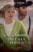 A Ranch To Call Home (Historical)