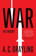 War: An Enquiry (Vices and Virtues) (libro en Inglés) - A. C. Grayling - Yale University Press