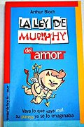 La ley de Murphy del amor (Temas de Hoy/Humor) - Arthur Bloch - Temas de Hoy