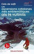 Cels de safir: Les ascensions catalanes més emblemàtiques als 14 vuitmils (Annapurna) - Eduard Sallent Vilanova - Cossetània Edicions