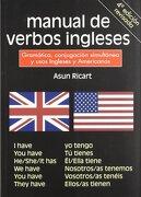 Manual de verbos ingleses: Gramática, conjunción simultánea y usos ingleses y americanos - Asun Ricart - Edicions Llibreria Universitària