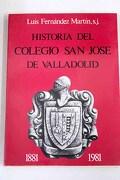 Historia del colegio San José de Valladolid, 1881- 1981