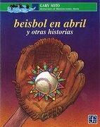 beisbol en abril y otra histori - soto gary - fce (mexico)