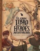 GRAN LIBRO DE LOS HEROES Y LOS AVENTUREROS, EL