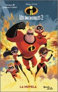Los Increibles 2. La Novela - Disney - Planeta Junior