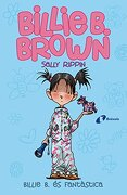 Billie B. Brown, 2. Billie B. és fantàstica