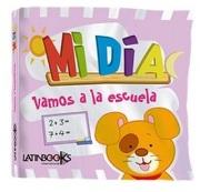 Mi día Vamos a la Escuela - Latinbooks - Latinbooks