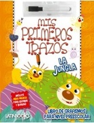 La Jungla. Mis Primeros Trazos - LatinBooks - LatinBooks