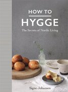 How to Hygge: The Secrets of Nordic Living (libro en Inglés) - Signe Johansen - Macmillan