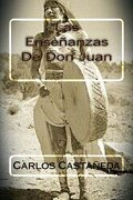 Las Ensenanzas De Don Juan (spanish Edition) - Carlos Castaneda - Createspace Independent Publishing Platform