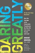 Daring Greatly: How the Courage to be Vulnerable Transforms the way we Live, Love, Parent, and Lead (libro en Inglés) - BrenÉ Brown - Avery