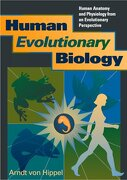 Human Evolutionary Biology: Human Anatomy and Physiology From an Evolutionary Perspective (libro en inglés) - Arndt Von Hippel - Stone Age Pr