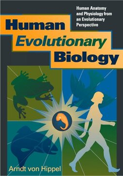 portada Human Evolutionary Biology: Human Anatomy and Physiology From an Evolutionary Perspective (libro en inglés)