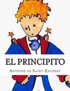 El Principito - Antoine De Saint Exupery - Createspace Independent Publishing Platform