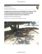 Application Of The Restoration Rapid Assessment Tool To Selected Disturbed Sites On Santa Rosa Island, Channel Islands National Park, California: ... Technical Report Nps/chis/nrtr?2012/583) - Ron Hiebert,sarah Chaney,ken Niessen,kathryn Mceachern,u.s. Department Of The Interior National Park Service - Createspace Independent Publishing Platform