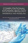Computational Systems Biology: Inference and Modelling (libro en Inglés) - Paola Lecca; Angela Re; Adaoha Elizabeth Ihekwaba; Ivan Mura; Thanh-Phuong Nguyen - Woodhead Publishing