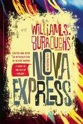 Nova Express: The Restored Text - William S. Burroughs - Grove Press