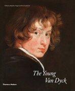 The Young Van Dyck: (e) - Alejandro Vergara,friso Lammertse - Thames And Hudson Ltd
