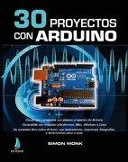 30 Proyectos con Arduino - Simon Monk - Editorial Estribor, Sl