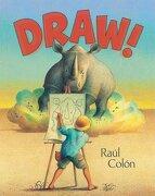 Draw! - Simon & Schuster (libro en Englisch) - Raul Colon - Paula Wiseman Books