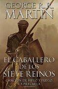 El Caballero de los Siete Reinos - George R. R. Martin - Vintage Espanol