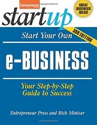 Start Your Own E-business: Your Step-by-step Guide To Success (startup Series) - Entrepreneur Magazine,rich Mintzer - Entrepreneur Media