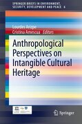 Anthropological Perspectives on Intangible Cultural Heritage (Springerbriefs in Environment, Security, Development and Peace) (libro en Inglés) - Prof. Dr. Lourdes Arizpe Universidad Nacional Autonoma,cristina Amescua - Springer