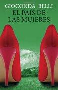 El Pais de las Mujeres = the Country of Women (Vintage Espanol) - Gioconda Belli - Random House Espanol