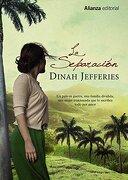 La Separación (alianza Literaria (al)) - Dinah Jefferies - Alianza Editorial, S.a.