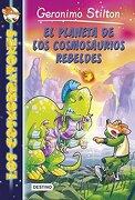 Los Cosmorratones 5. El Planeta De Los Cosmosaurios Rebeldes (geronimo Stilton) - Geronimo Stilton - Destino Infantil & Juvenil