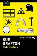 B De Bestias (maxi) - Sue Grafton - Maxitusquets